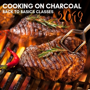 2019 Cooking on Charcoal Classes