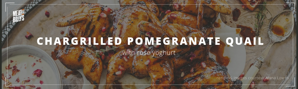 char grilled pomegranate quails with rose yoghurt_header