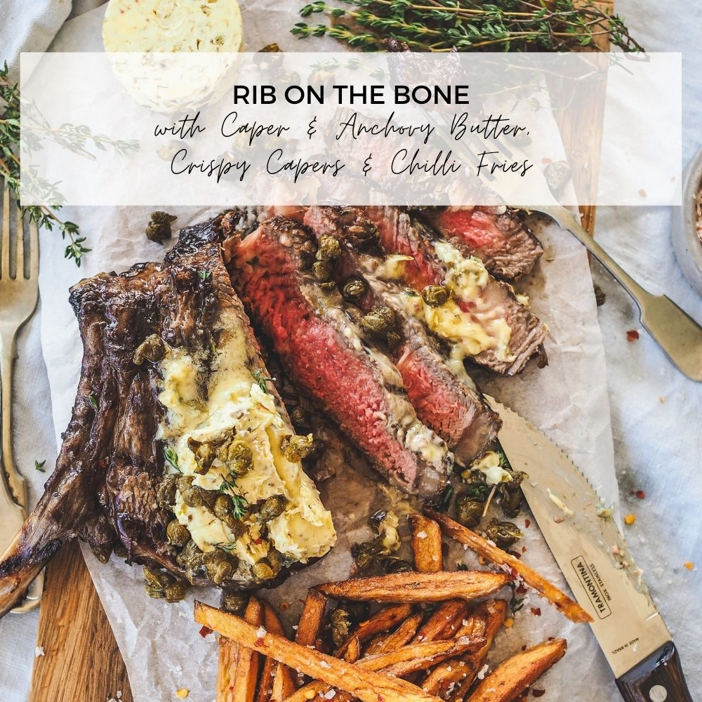 Rib on the Bone with Caper and Anchovy Butter