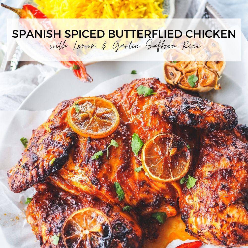 Spanish Spiced Butterflied Chicken