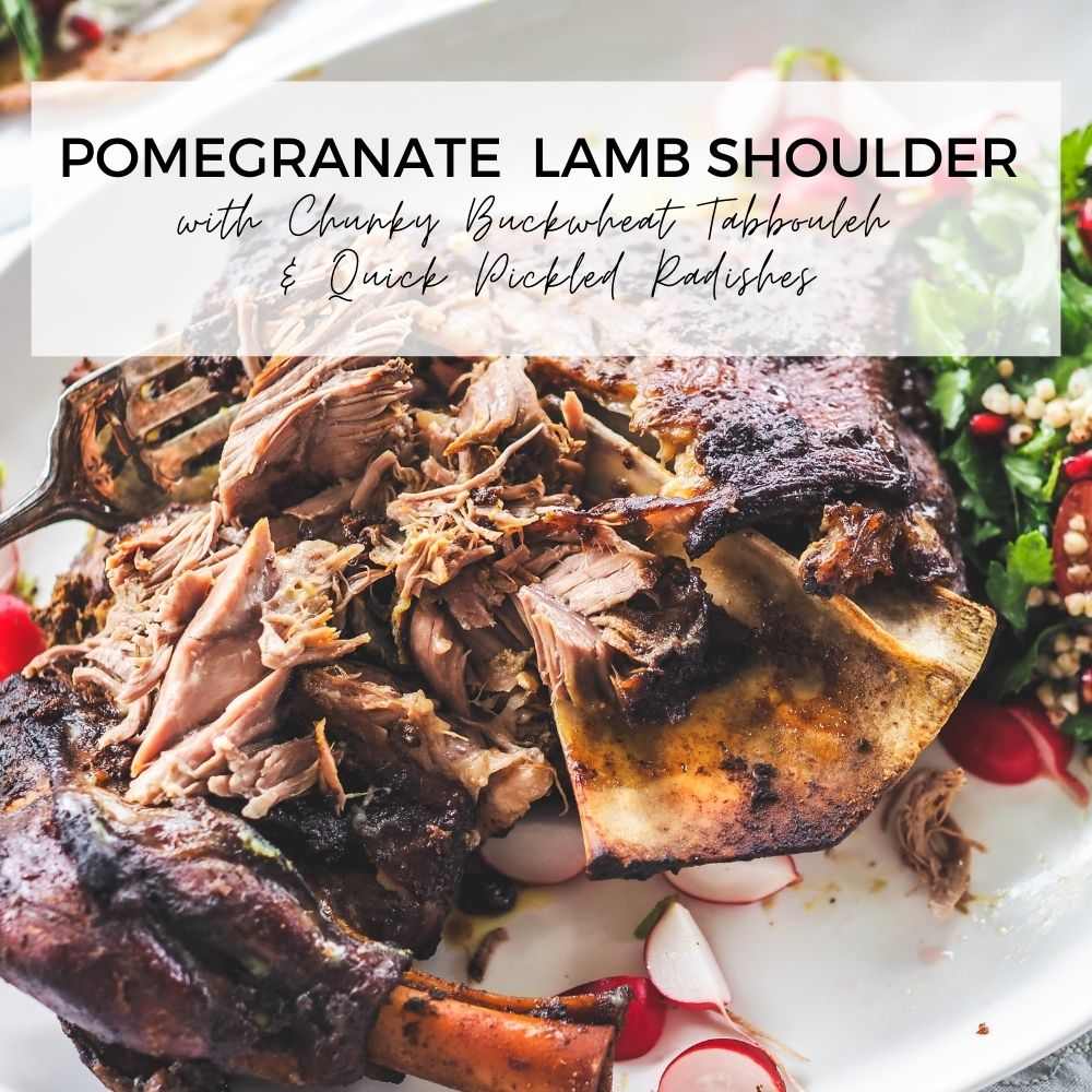 Pomegranate Lamb Shoulder with Chunky Buckwheat Tabbouleh